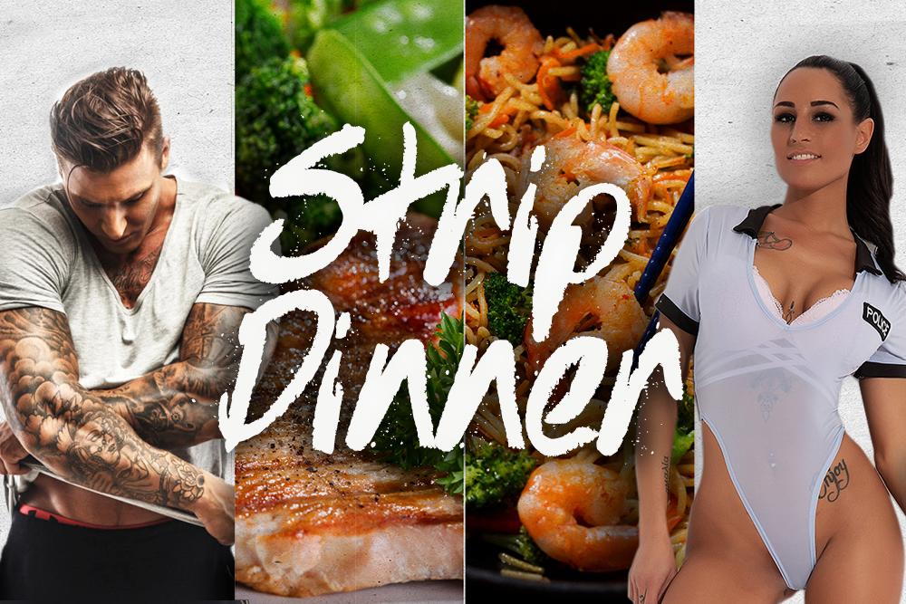 Strip Dinner